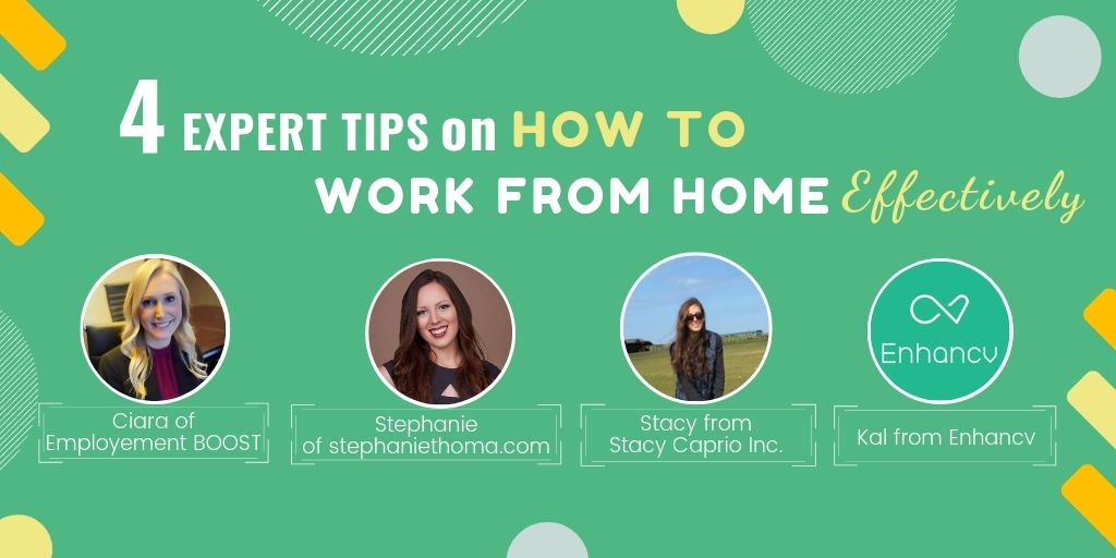 4 Expert Tips for Working from Home Effectively