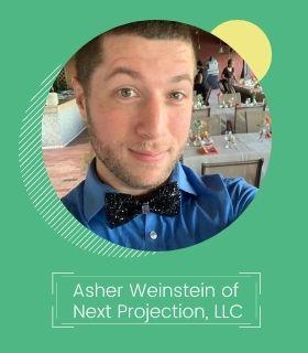 Asher Weinstein of Next Projection