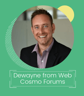 Dewayne from Web Cosmo Forums