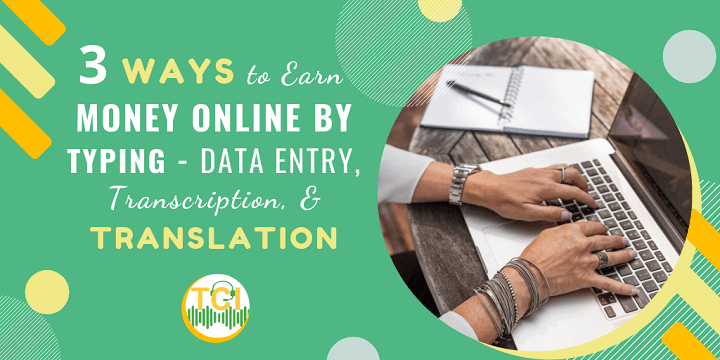 3 Ways to Earn Money Online By Typing - Data Entry