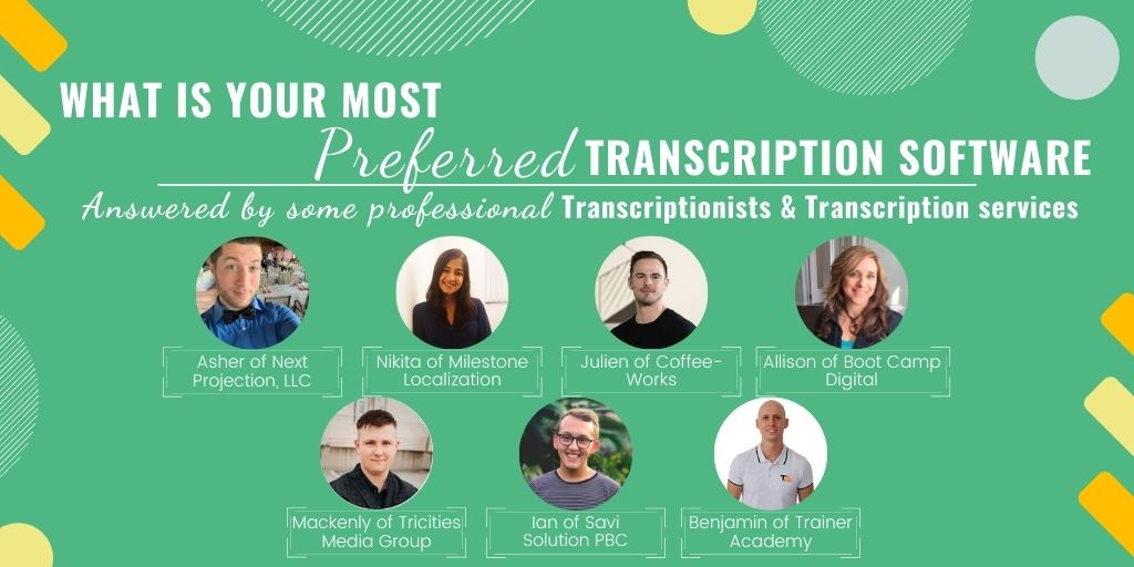 What is your most preferred transcription software