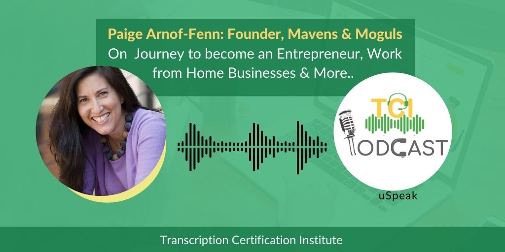 Journey to become an Entrepreneur, Work from Home Businesses & More: Paige Arnof-Fenn
