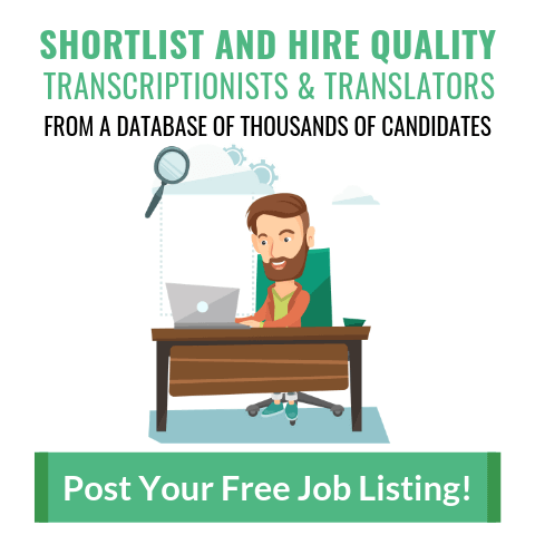 Shortlist and Hire Quality Transcriptionists & Translators