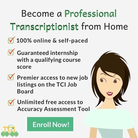Become a Professional Transcriptionist from Home