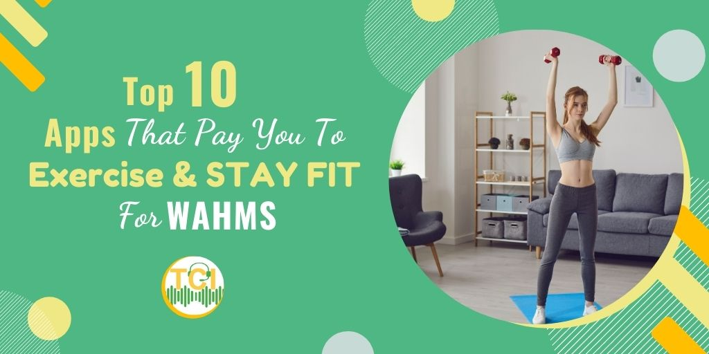 Top 10 Apps That Pay You to Exercise & Stay Fit for WAHMs