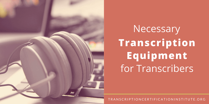 transcribers equipment