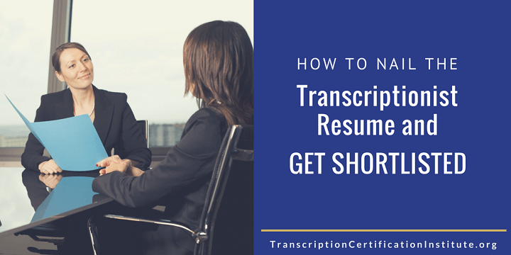 Transcription Resume