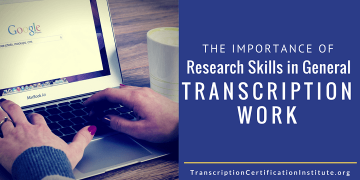 Research skills in Transcription