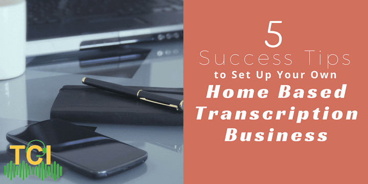 home based transcription business