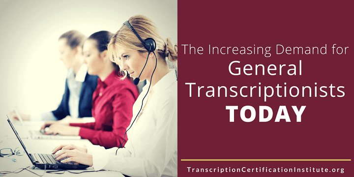 become a general transcriptionist