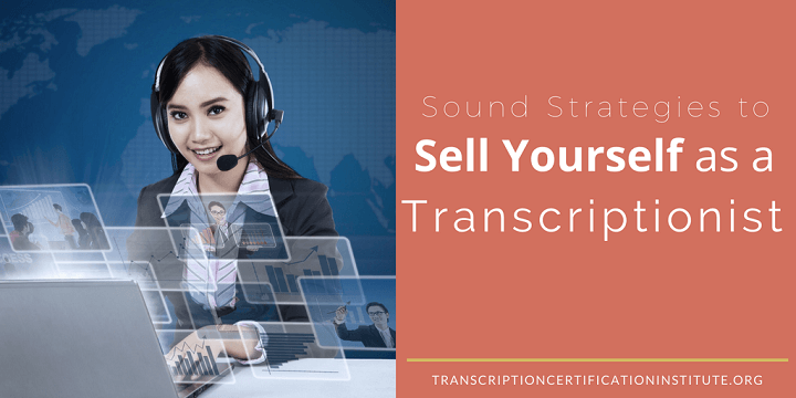 market yourself as a transcriptionist