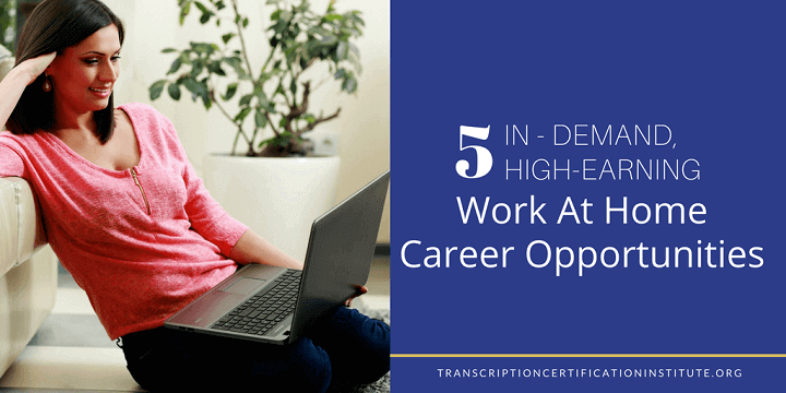 work at home career opportunities