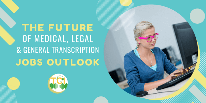 future of general transcription industry