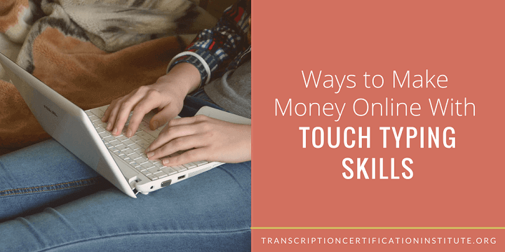 make money with touch typing skills