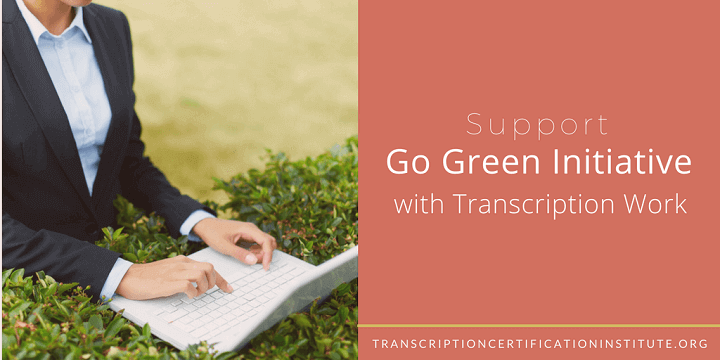 go green with transcription