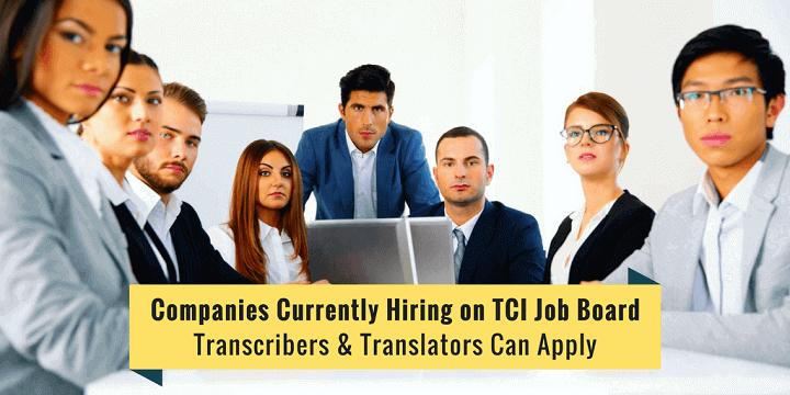 [Updated] Transcription Companies Hiring Worldwide on TCI Job Board