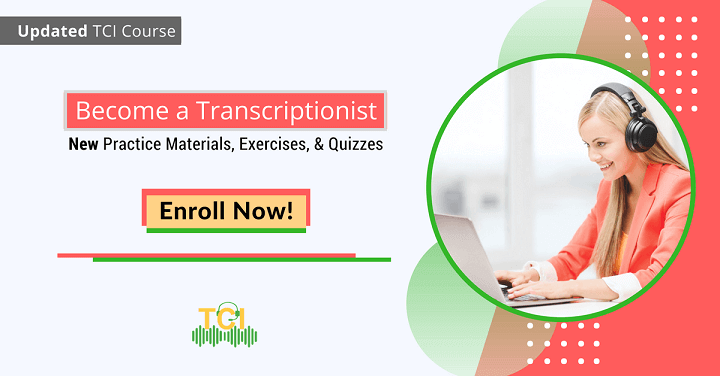 become an outstanding transcriptionist