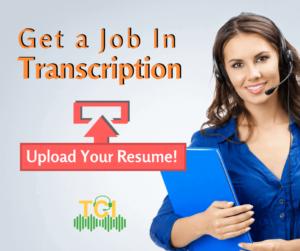 Gat a Job of Transcription