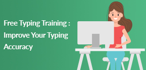Free Typing Training : Improve Your Typing Accuracy